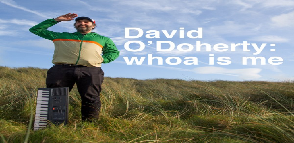 David O'Doherty - whoa is me