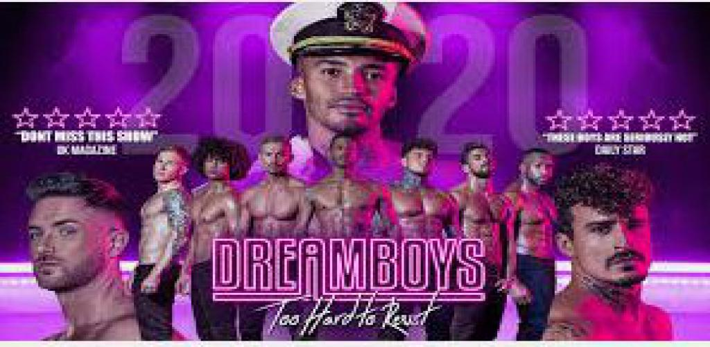 NEW DATE - Dreamboys - Too hard to Resist